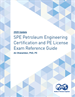 2020 Update - SPE Petroleum Engineering Certification and PE License Exam Reference Guide (Print and Digital Edition Set)