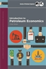 Introduction to Petroleum Economics Front Cover