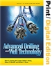 Advanced Drilling and Well Technology (Print and Digital Edition Set)