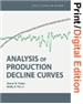 Analysis of Production Decline Curves (Print and Digital Edition Set)
