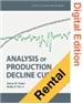 Analysis of Production Decline Curves (Digital Edition -Rental)