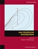 Gas Reservoir Engineering (Digital Edition)