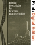 Applied Geostatistics for Reservoir Characterization (Print and Digital Edition Set)