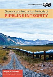 Chemical and Mechanical Methods of Pipeline Integrity