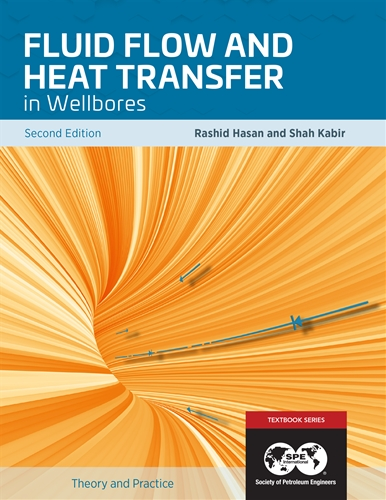 Fluid Flow and Heat Transfer in Wellbores, Second Edition (eBooks)
