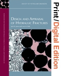 Design and Appraisal of Hydraulic Fractures (Print and Digital Edition Set)