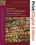 Naturally Fractured Reservoir Characterization (Print and Digital Edition Set)