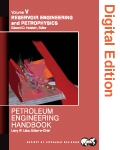Petroleum Engineering Handbook, Volume V: Reservoir Engineering and Petrophysics (Digital Edition)