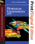 Petroleum Geostatistics (Print and Digital Edition Set)