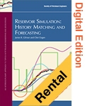 Reservoir Simulation: History Matching and Forecasting (Digital Edition -Rental)