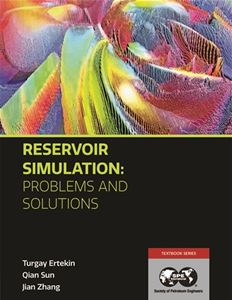Reservoir Simulation: Problems and Solutions