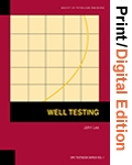 Well Testing (Print and Digital Edition Set)