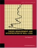 Theory, Measurement and Interpretation of Well Logs