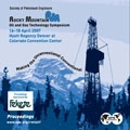 2007 SPE Rocky Mountain Oil & Gas Technology Symposium