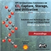 2009 SPE International Conference on CO2 Capture, Storage and Utilization