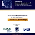 "2009 SPE/EAGE Reservoir Characterization & Simulation Conference ""Overcoming Modeling Challenges to Optimize Recovery"""