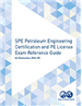 SPE Petroleum Engineering Certification and PE License Exam Reference Guide