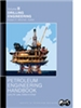 Petroleum Engineering Handbook, Volume II: Drilling Engineering