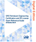 SPE Petroleum Engineering Certification and PE License Exam Reference Guide (Digital Edition)