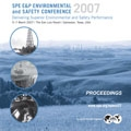 2007 SPE/EPA/DOE E&P Environment & Safety Conference