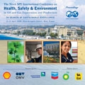 2008 SPE International Health, Safety, & Environment Conference