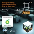 2008 SPE Intelligent Energy Conference & Exhibition