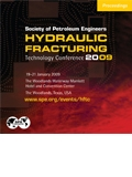 2009 Hydraulic Fracturing Technology Conference