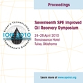 2010 SPE Improved Oil Recovery Symposium (Seventeenth)   IOR 2010 A Global Perspective Today's Technologies Tomorrow's Energy