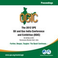 2012 SPE Oil and Gas India Conference and Exhibition(OGIC)