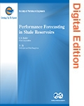 Performance Forecasting in Shale Reservoirs (Digital Edition)