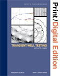 Transient Well Testing (Print and Digital Edition  Set)