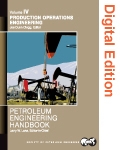 Petroleum Engineering Handbook, Volume IV: Production Operations Engineering (Digital Edition)