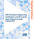 SPE Petroleum Engineering Certification and PE License Exam Reference Guide (Adobe Digital Edition)